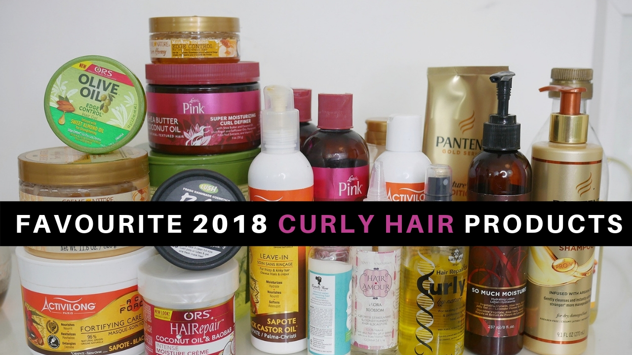 Favourite 2018 Moisturizing Curly Hair Products